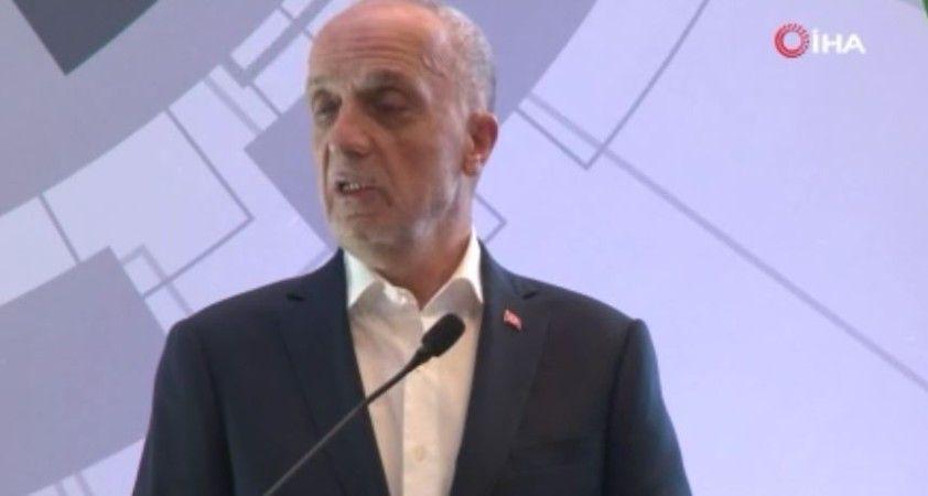 """Türk-İş Başkanı Atalay: """"15 milyon örgütsüz insan var"""""""
