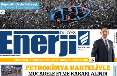 Enerji Dünyası E-Gazete - Nisan 2021